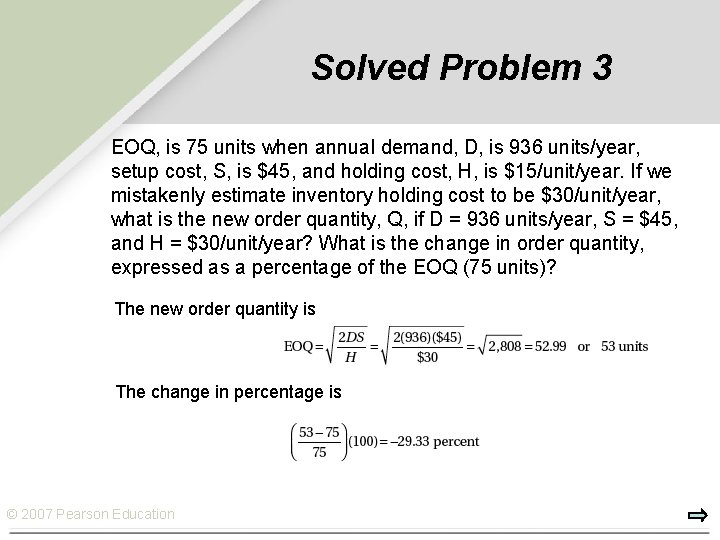 Solved Problem 3 EOQ, is 75 units when annual demand, D, is 936 units/year,
