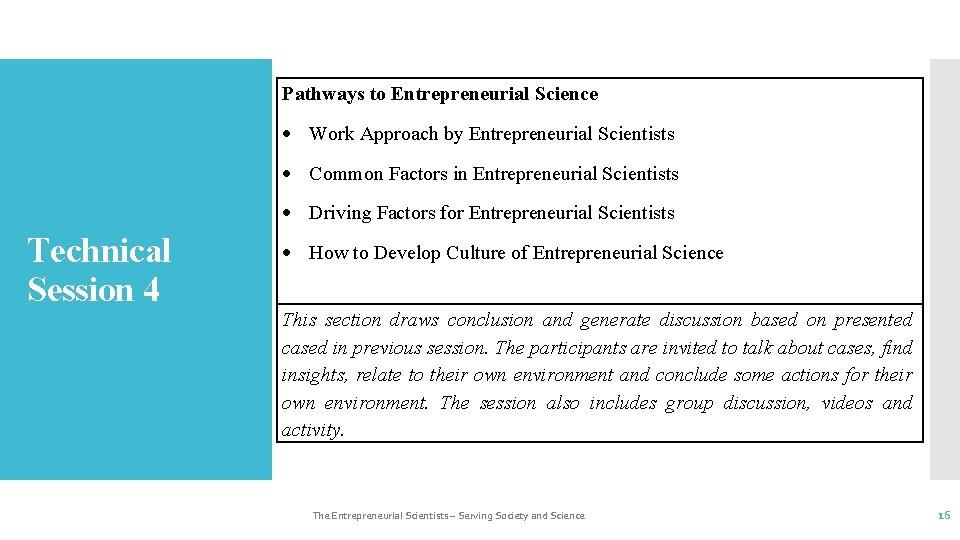 Pathways to Entrepreneurial Science Work Approach by Entrepreneurial Scientists Common Factors in Entrepreneurial Scientists