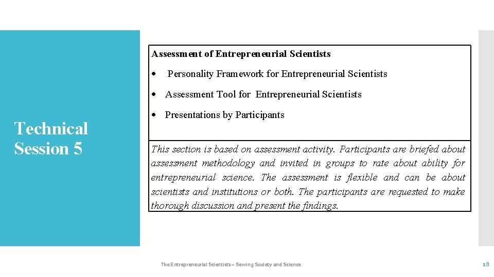 Assessment of Entrepreneurial Scientists Personality Framework for Entrepreneurial Scientists Assessment Tool for Entrepreneurial Scientists