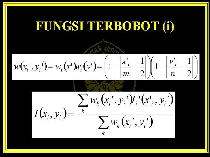 FUNGSI TERBOBOT (i)