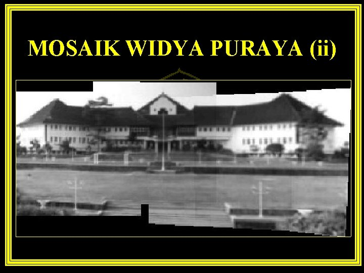 MOSAIK WIDYA PURAYA (ii)
