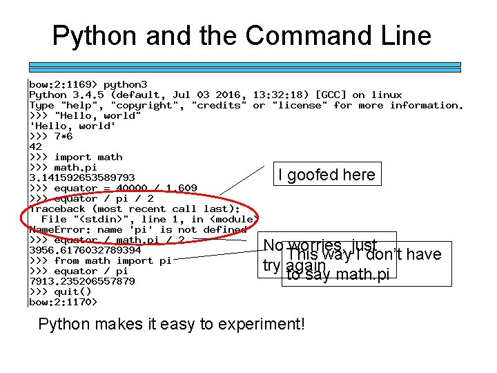 Python and the Command Line I goofed here No worries, just This way I