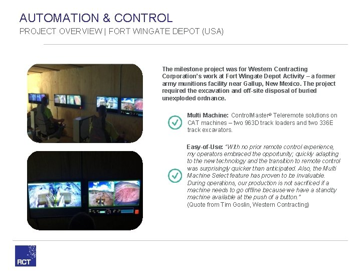 AUTOMATION & CONTROL PROJECT OVERVIEW   FORT WINGATE DEPOT (USA) The milestone project was