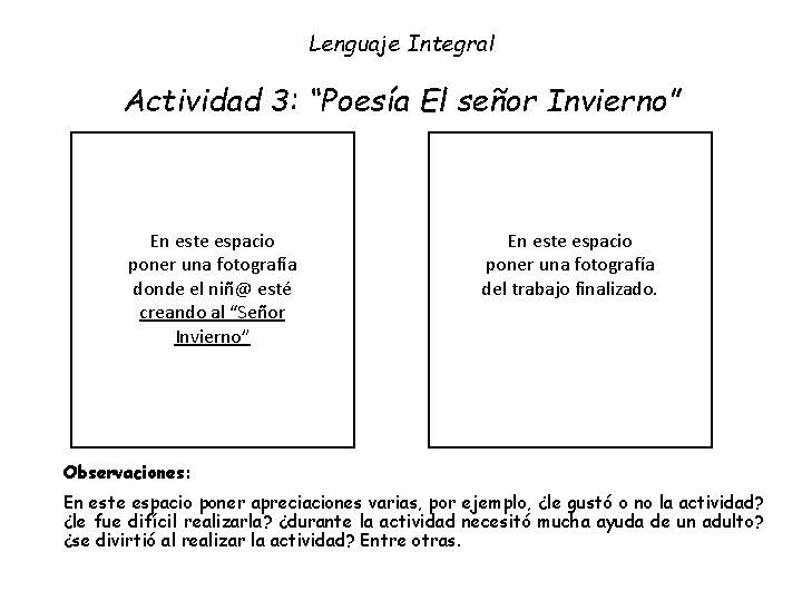 """Lenguaje Integral Actividad 3: """"Poesía El señor Invierno"""" En este espacio poner una fotografía"""