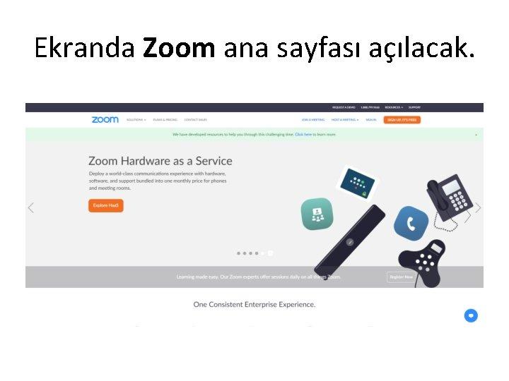 Ekranda Zoom ana sayfası açılacak.