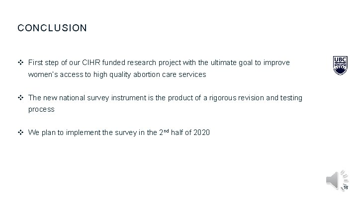 CONCLUSION v First step of our CIHR funded research project with the ultimate goal