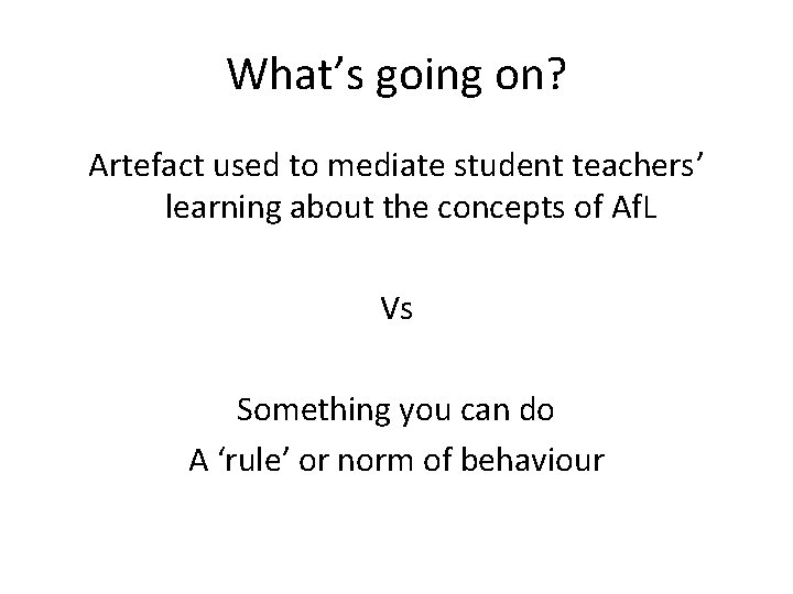 What's going on? Artefact used to mediate student teachers' learning about the concepts of