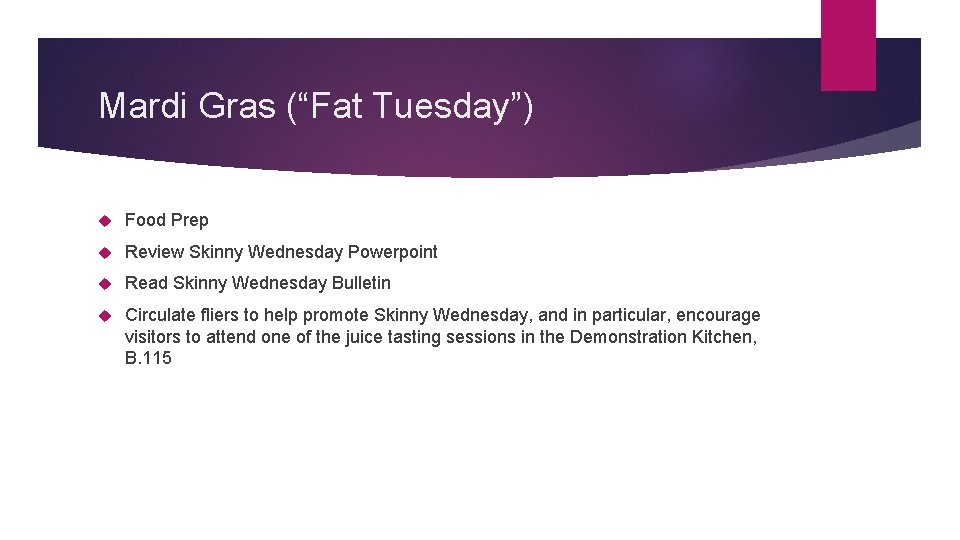 "Mardi Gras (""Fat Tuesday"") Food Prep Review Skinny Wednesday Powerpoint Read Skinny Wednesday Bulletin"