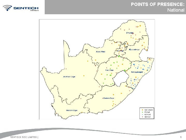 POINTS OF PRESENCE: National SENTECH SOC LIMITED | 9