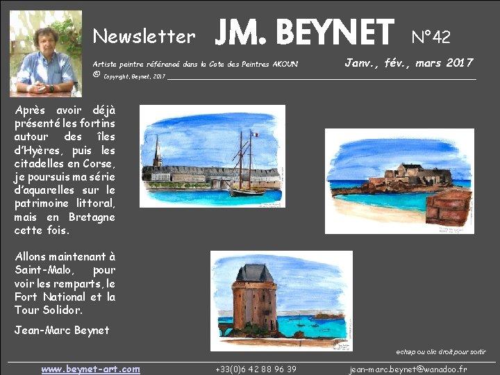 Newsletter JM. BEYNET Artiste peintre référencé dans la Cote des Peintres AKOUN N° 42