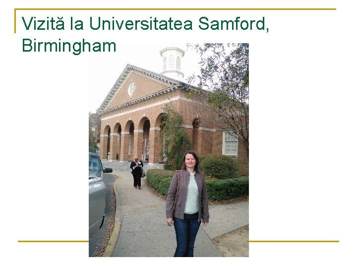 Vizită la Universitatea Samford, Birmingham