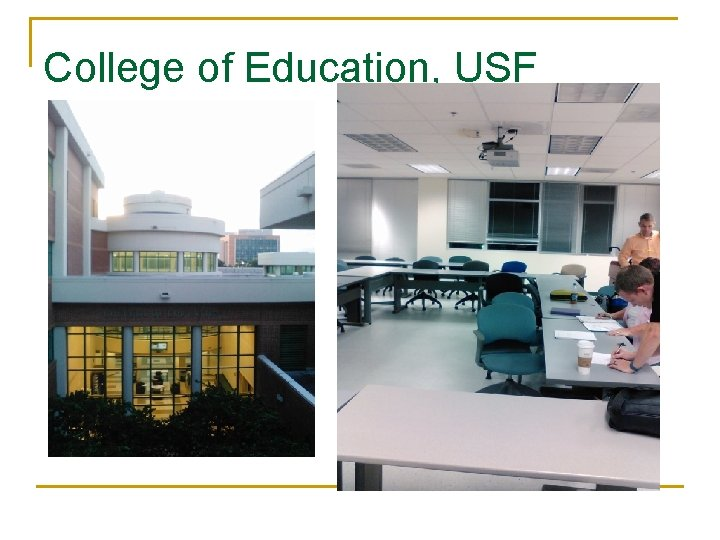 College of Education, USF