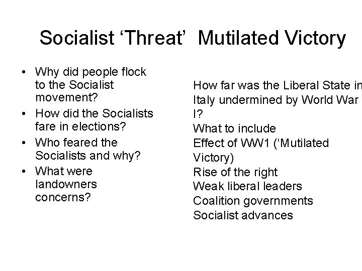 Socialist 'Threat' Mutilated Victory • Why did people flock to the Socialist movement? •