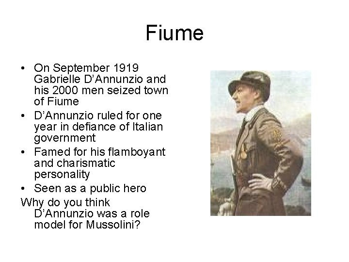 Fiume • On September 1919 Gabrielle D'Annunzio and his 2000 men seized town of