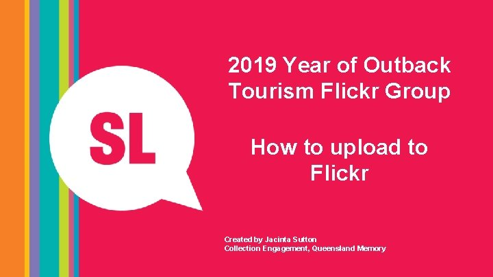 2019 Year of Outback Tourism Flickr Group How to upload to Flickr Created by