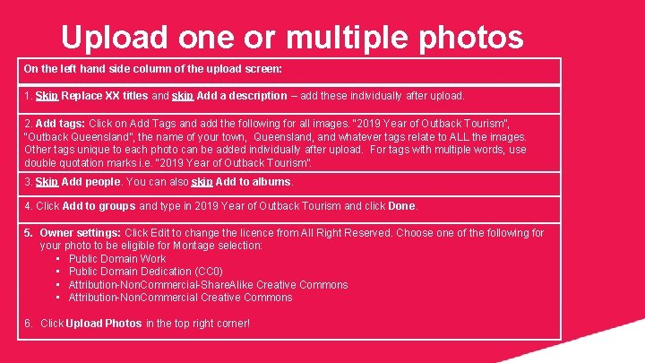 Upload one or multiple photos On the left hand side column of the upload