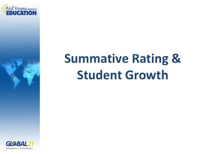Summative Rating & Student Growth