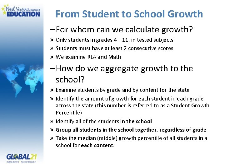 From Student to School Growth – For whom can we calculate growth? » Only