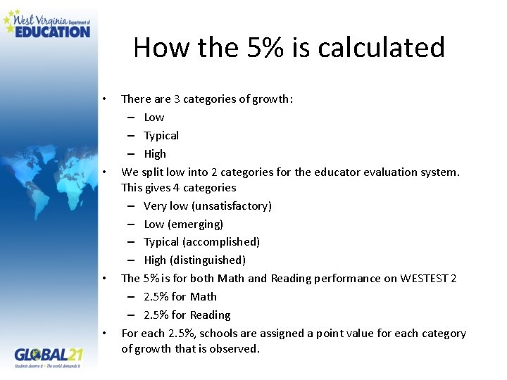 How the 5% is calculated • • There are 3 categories of growth: –