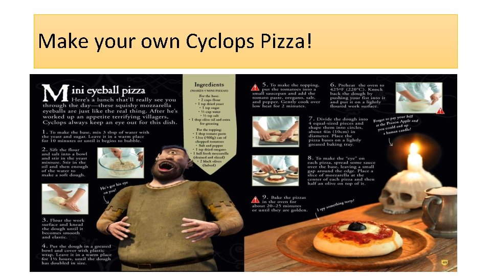 Make your own Cyclops Pizza!