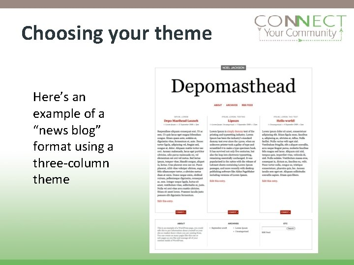 """Choosing your theme Here's an example of a """"news blog"""" format using a three-column"""