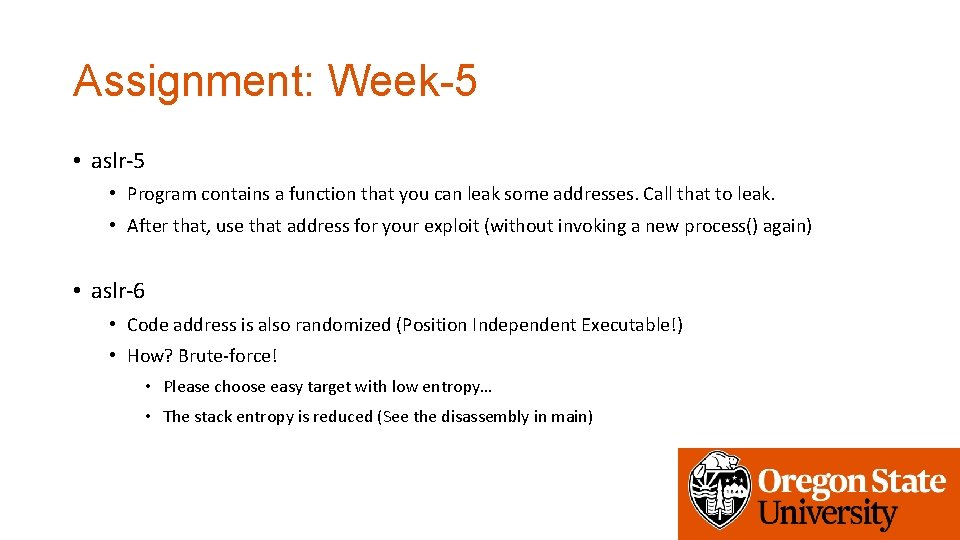 Assignment: Week-5 • aslr-5 • Program contains a function that you can leak some