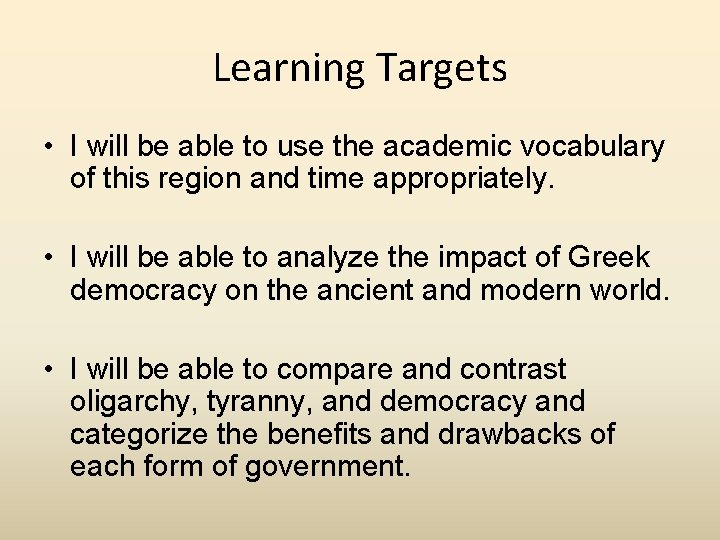 Learning Targets • I will be able to use the academic vocabulary of this