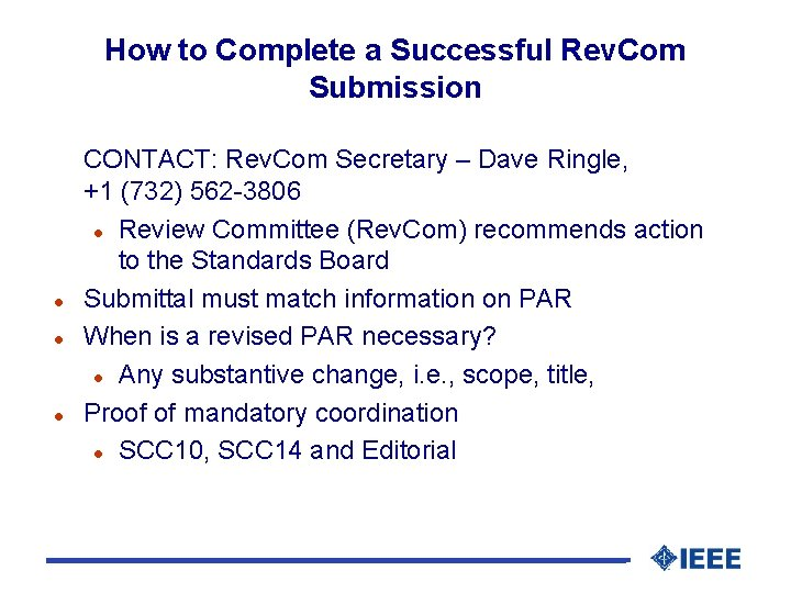 How to Complete a Successful Rev. Com Submission l l l CONTACT: Rev. Com