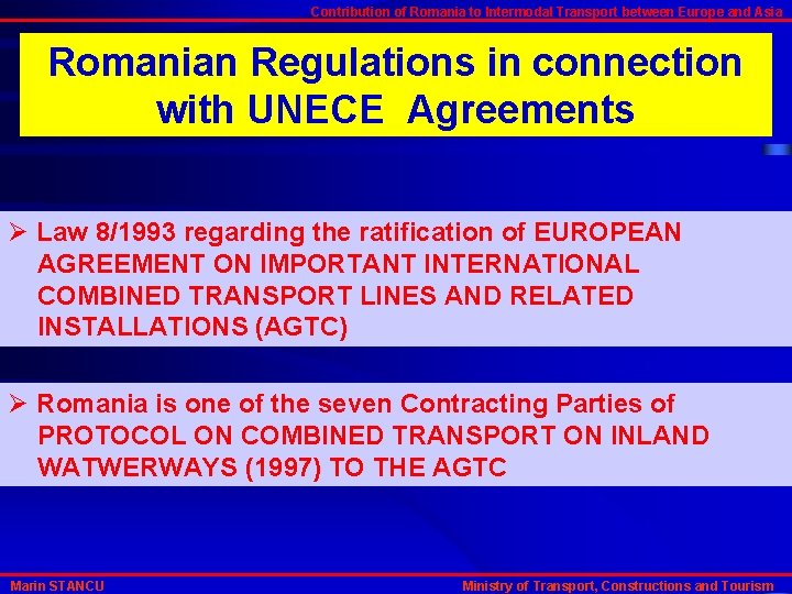Contribution of Romania to Intermodal Transport between Europe and Asia Romanian Regulations in connection