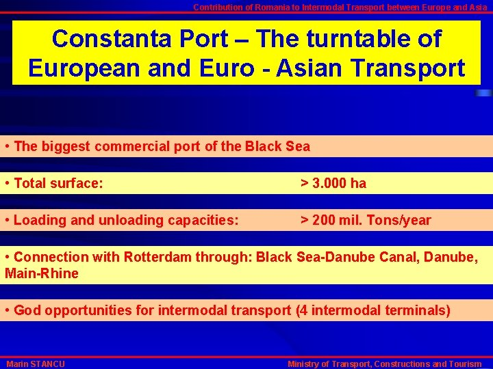 Contribution of Romania to Intermodal Transport between Europe and Asia Constanta Port – The