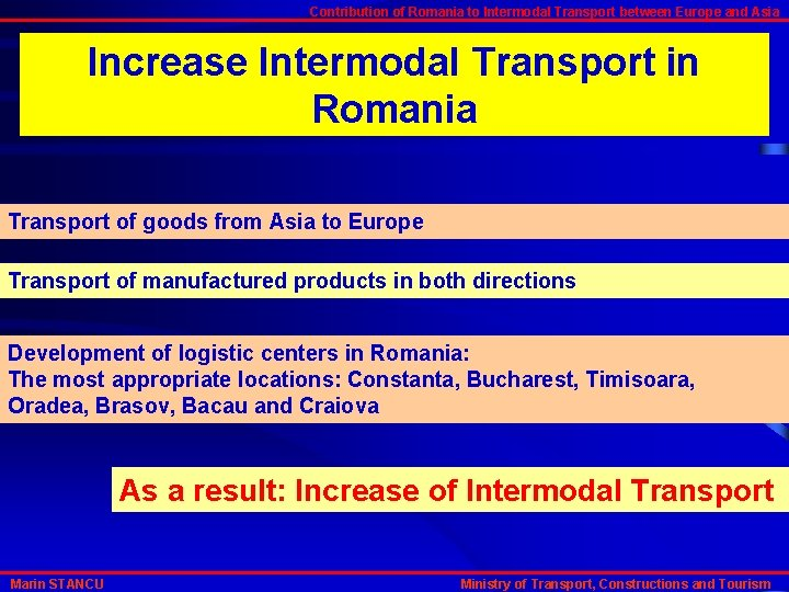 Contribution of Romania to Intermodal Transport between Europe and Asia Increase Intermodal Transport in
