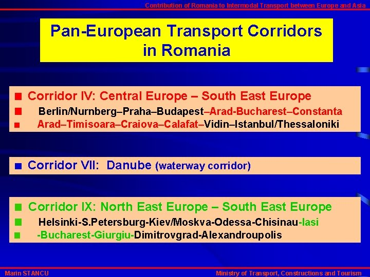 Contribution of Romania to Intermodal Transport between Europe and Asia Pan-European Transport Corridors in