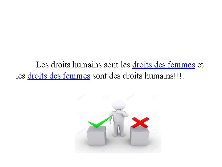 Les droits humains sont les droits des femmes et les droits des femmes
