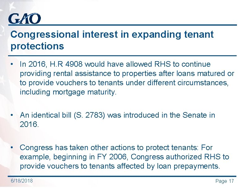 Congressional interest in expanding tenant protections • In 2016, H. R 4908 would have