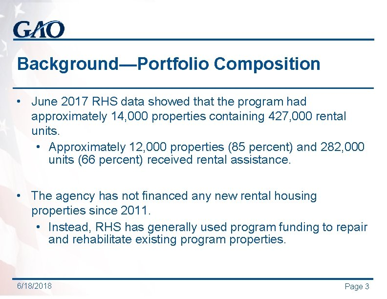 Background—Portfolio Composition • June 2017 RHS data showed that the program had approximately 14,