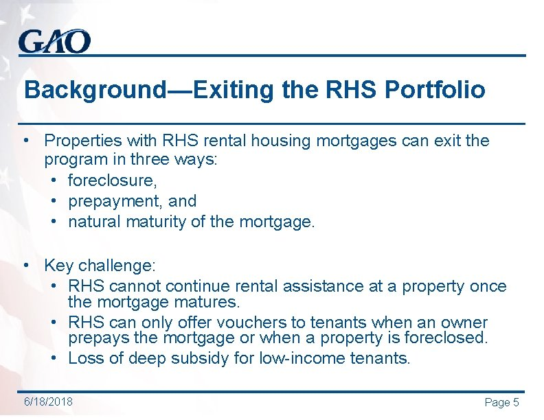 Background—Exiting the RHS Portfolio • Properties with RHS rental housing mortgages can exit the
