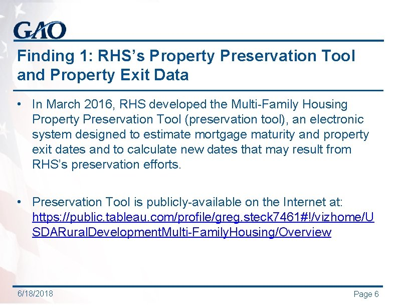 Finding 1: RHS's Property Preservation Tool and Property Exit Data • In March 2016,