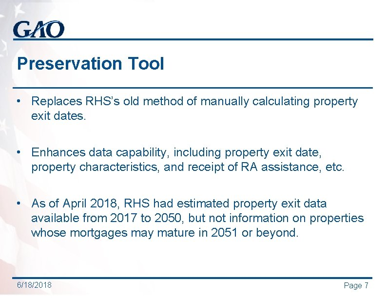 Preservation Tool • Replaces RHS's old method of manually calculating property exit dates. •