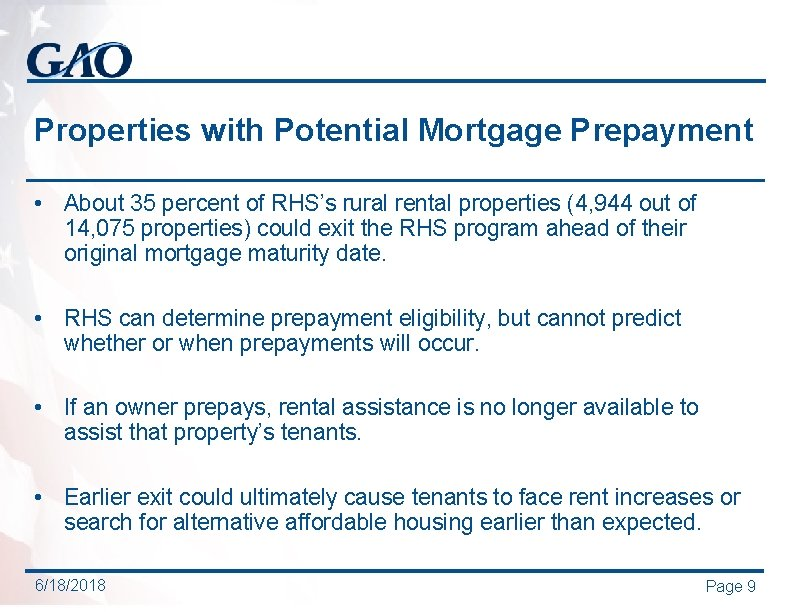 Properties with Potential Mortgage Prepayment • About 35 percent of RHS's rural rental properties