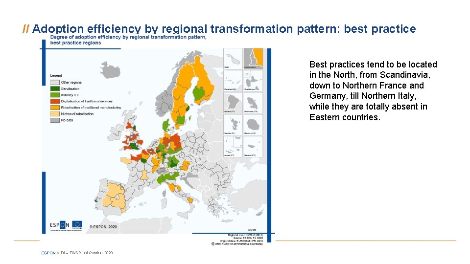 // Adoption efficiency by regional transformation pattern: best practice Best practices tend to be