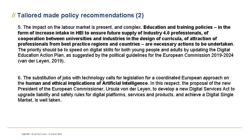 // Tailored made policy recommendations (2) 5. The impact on the labour market is