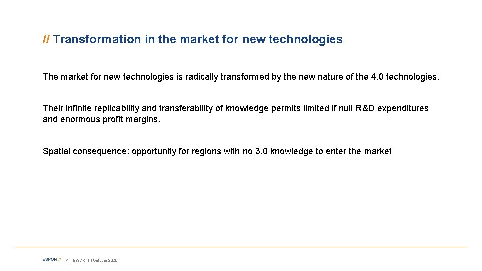 // Transformation in the market for new technologies The market for new technologies is