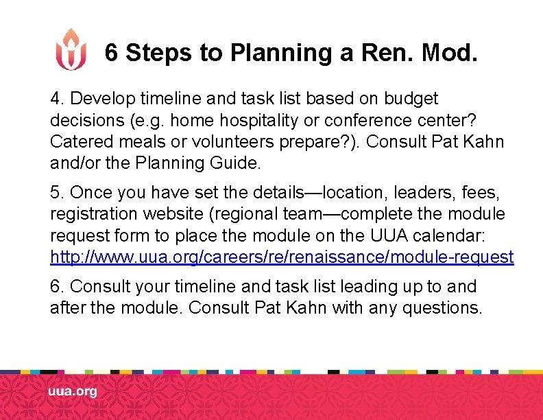 6 Steps to Planning a Ren. Mod. 4. Develop timeline and task list based