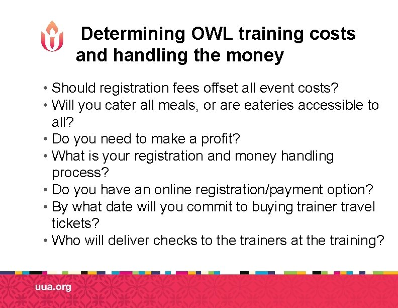 Determining OWL training costs and handling the money • Should registration fees offset all
