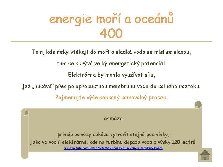 energie moří a oceánů 400 Tam, kde řeky vtékají do moří a sladká voda