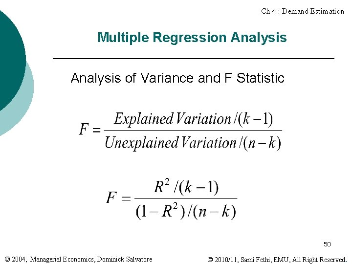 Ch 4 : Demand Estimation Multiple Regression Analysis of Variance and F Statistic 50