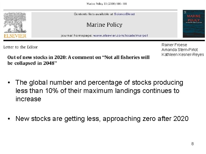 Rainer Froese Amanda Stern-Pirlot Kathleen Kesner-Reyes • The global number and percentage of stocks
