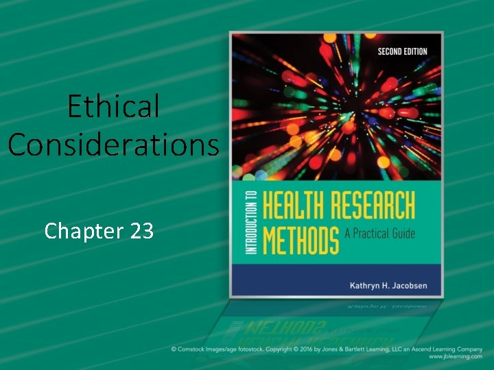 Ethical Considerations Chapter 23