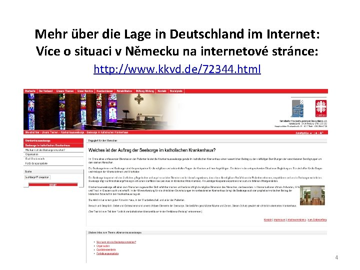 Mehr über die Lage in Deutschland im Internet: Více o situaci v Německu na