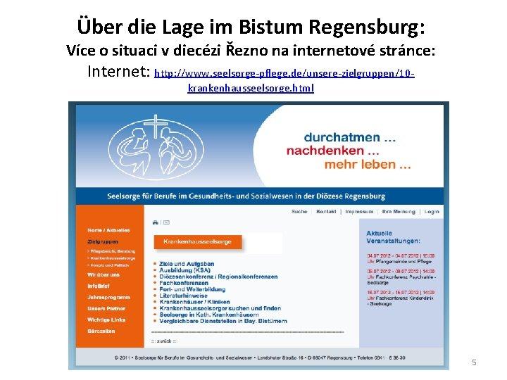 Über die Lage im Bistum Regensburg: Více o situaci v diecézi Řezno na internetové